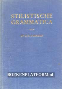 Stilistische Grammatica van het moderne Nederlandsch