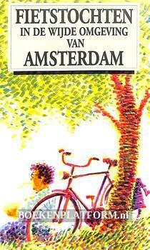 Fietstochten in de wijde omgeving van Amsterdam