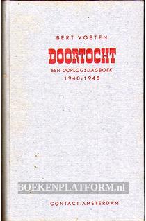 Doortocht, een oorlogsdagboek 1940-1945