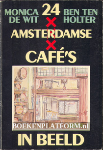 24 Amsterdamse cafe's in beeld