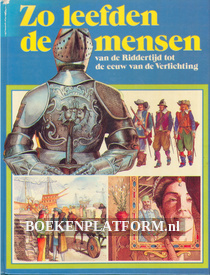 Van de riddertijd tot de eeuw van de Verlichting