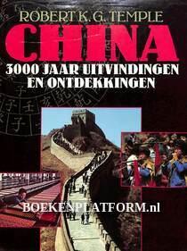China, 3000 jaar uitvindingen en ontdekkingen