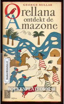 0178 Orellana ontdekt de Amazone