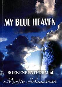 My Blue Heaven, gesigneerd