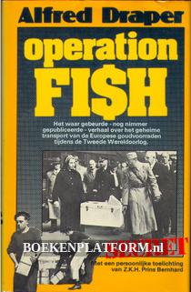 Operation Fish