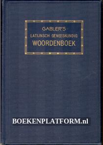 Gabler's Latijnsch-Hollandsch woordenboek