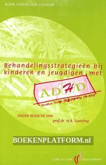 Behandelings-strategieën bij kinderen en jeugdigen met ADHD