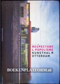 Respectabel populisme kunsthal Rotterdam