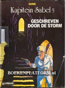 Kapitein Sabel, Geschreven door de storm