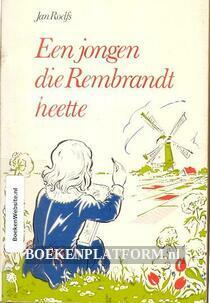 Een jongen die Rembrandt heette