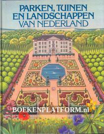 Parken, Tuinen en Landschappen van Nederland