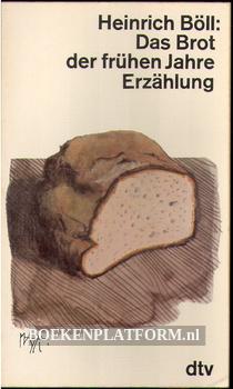 Das Brot der frühen Jahre Erzählung