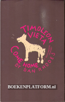 Timoleon Vieta Come Home