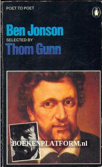 Ben Jonson Selected by Thom Gunn