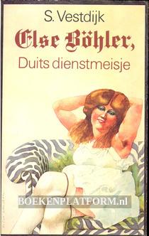 Else Böhler, Duits dienstmeisje