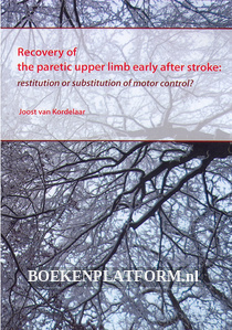 Recovery of the paretic upper limb early after stroke