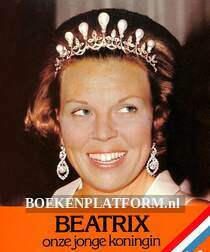 Beatrix onze jonge koningin
