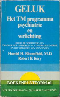 Geluk, het TM programma psychiatrie en verlichting