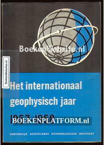 Het internationaal geophysisch jaar 1957-1958