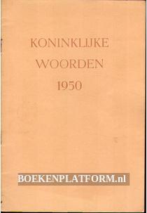Koninklijke woorden 1950