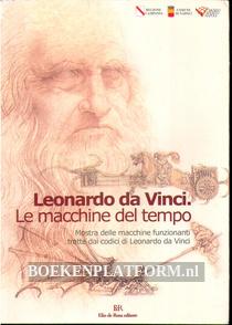Leonardo da Vinci, Le macchine del tempo