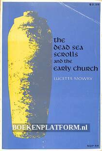 The Dead Sea Scrolls and the Early Church