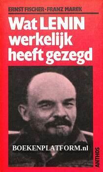Wat Lenin werkelijk heeft gezegd