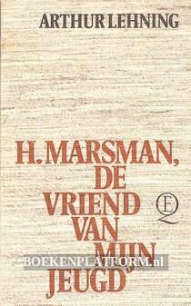 H. Marsman de vriend van mijn jeugd