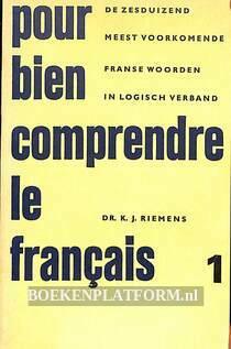Pour bien comprendre le Francais I