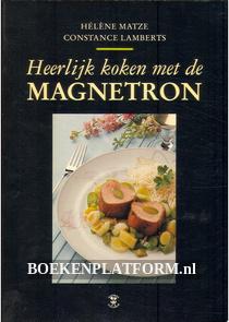 Heerlijk koken met de Magnetron
