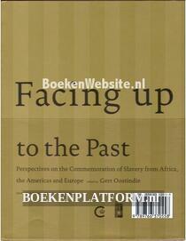 Facing up tot the past
