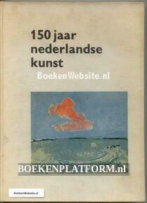 150 jaar Nederlandse kunst 1813-1963