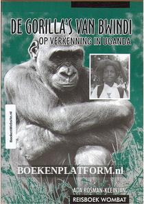 De gorilla's van Bwindi, op verkenning in Uganda
