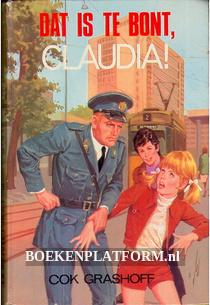 Dat is te bont, Claudia