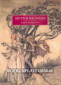 Arthur Rackham, a Life with Illustrations