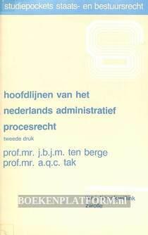 Hoofdlijnen van het Nederlandse administratief procesrecht