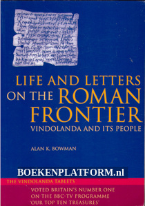 Life and Letters on the Roman Frontier