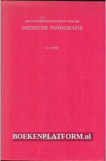 Praktische handleiding voor de Medische fotografie