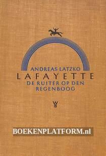 Lafayette, de ruiter op den regenboog II