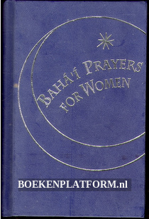 Baha'i Prayers for Women
