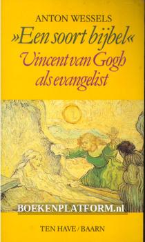 Een soort bijbel, Vincent van Gogh als evangelist