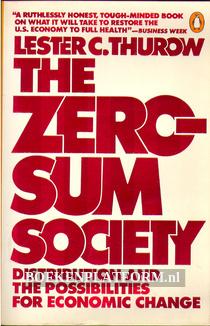 The Zero Sum Society