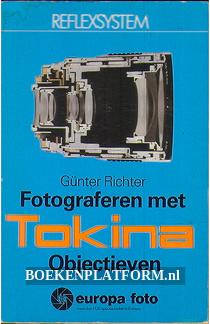 Fotograferen met Tokina Objectieven