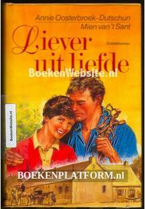 Liever uit liefde dubbelroman