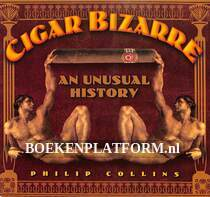 Cigar Bizarre