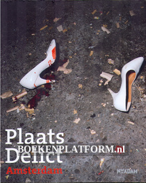 Plaats Delict Amsterdam