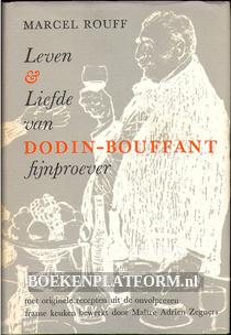 Leven & Liefde van Bodin-Bouffant, fijnproever