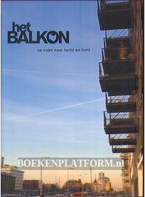 Het Balkon, op zoek naar lucht en licht