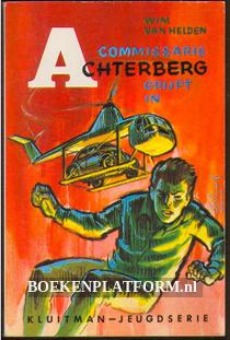 Commissaris Achterberg grijpt in