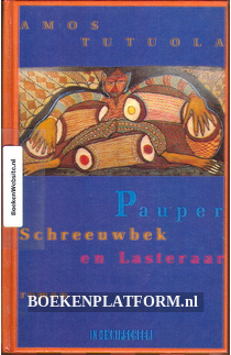 Pauper Schreeuwbek en Lasteraar
